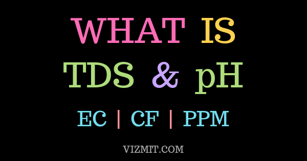 what is TDS and pH